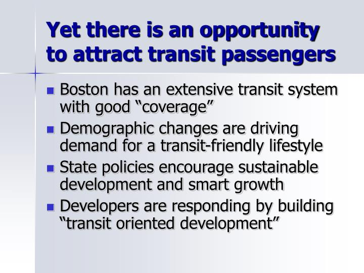 Yet there is an opportunity to attract transit passengers