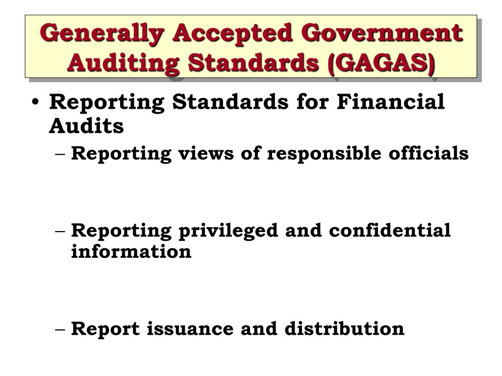 generally accepted auditing standards Also known as the yellow book, the current version of generally accepted government auditing standards (gagas), revised in 2011.