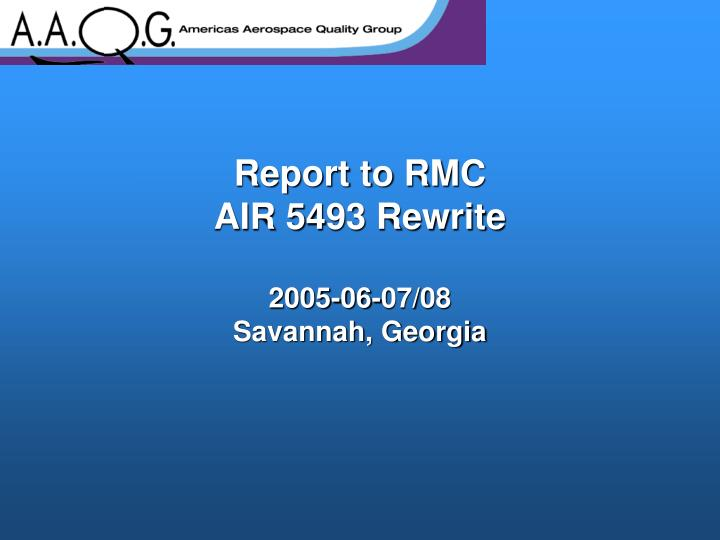 Report to RMC