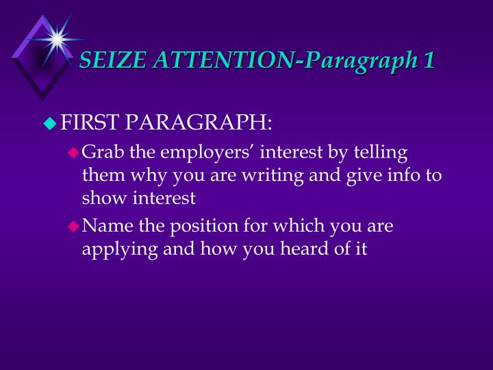 SEIZE ATTENTION-Paragraph 1