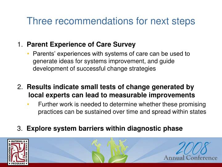 Three recommendations for next steps