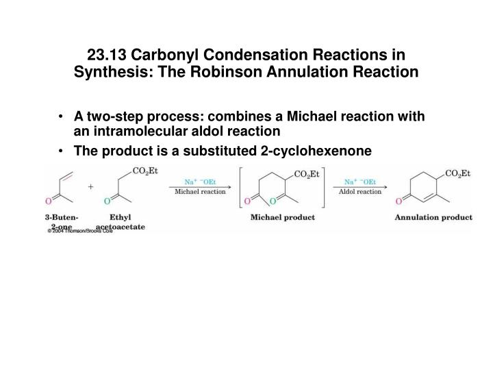 23.13 Carbonyl Condensation Reactions in Synthesis: The Robinson Annulation Reaction