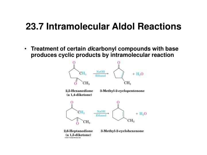23.7 Intramolecular Aldol Reactions
