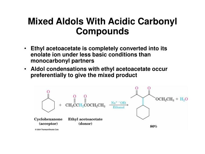 Mixed Aldols With Acidic Carbonyl Compounds