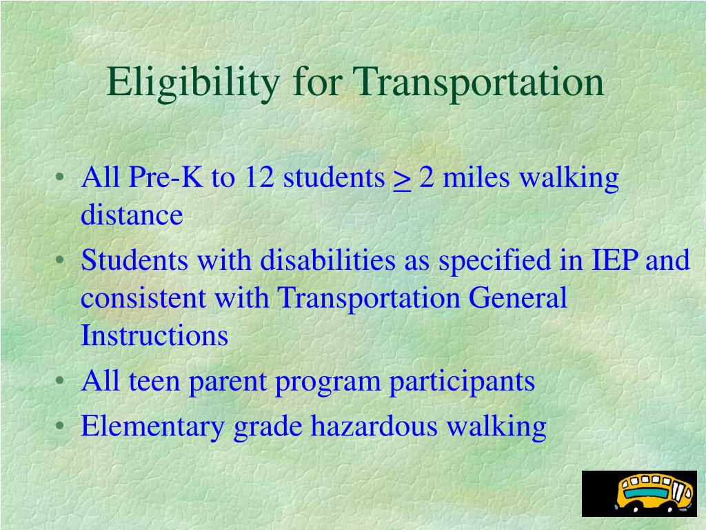 Eligibility for Transportation
