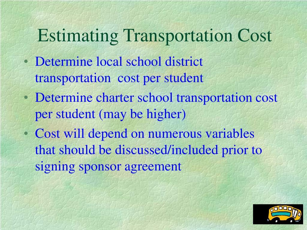 Estimating Transportation Cost