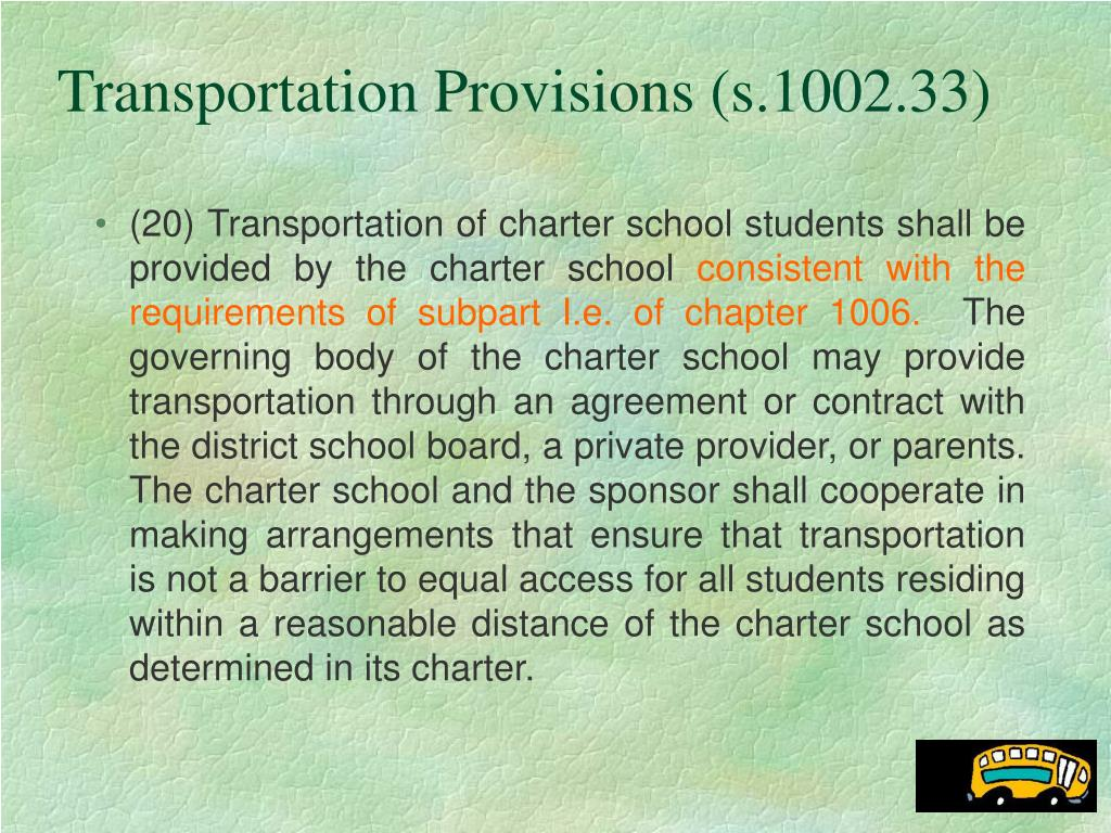 Transportation Provisions (s.1002.33)