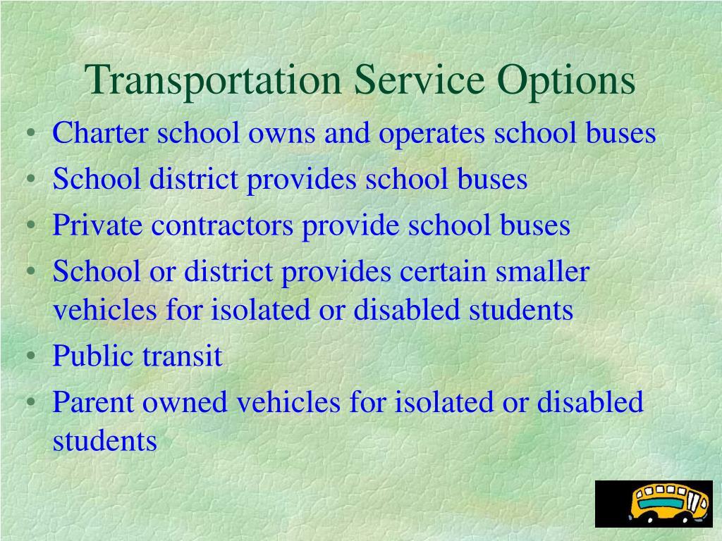 Transportation Service Options
