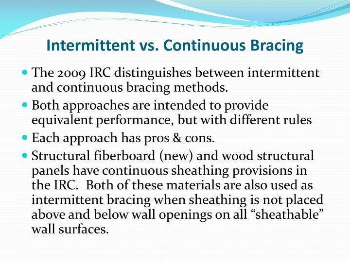 Ppt changes in irc 2009 wall bracing powerpoint Structural fiberboard sheathing
