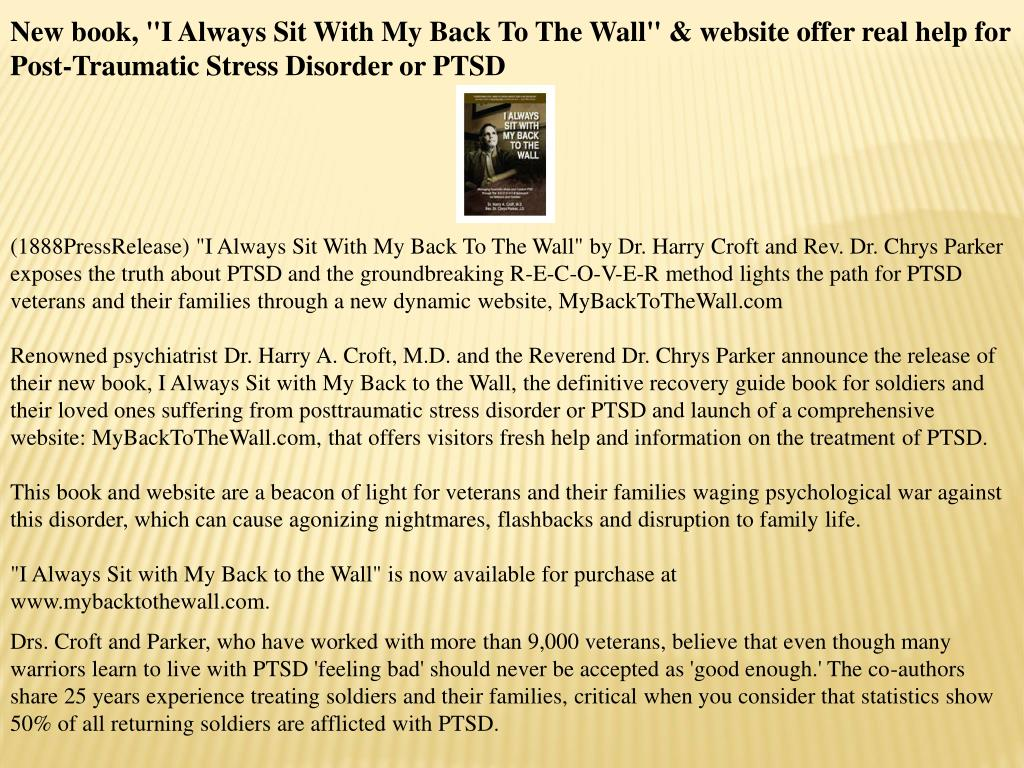 "New book, ""I Always Sit With My Back To The Wall"" & website offer real help for Post-Traumatic Stress Disorder or PTSD"