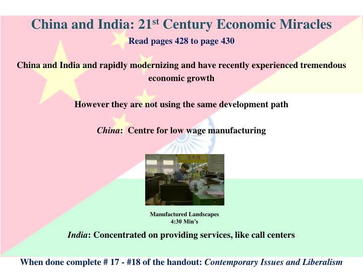 China and India: 21