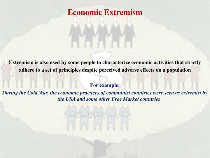 Economic Extremism