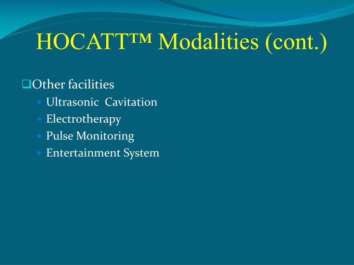 HOCATT™ Modalities (cont.)