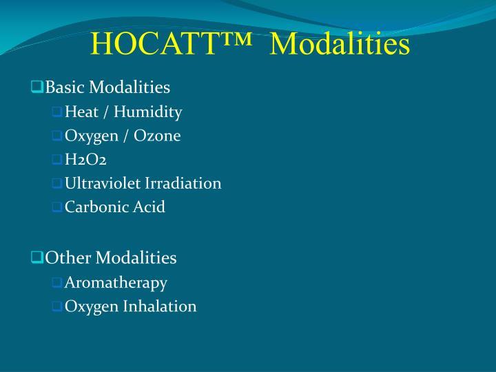 HOCATT™  Modalities