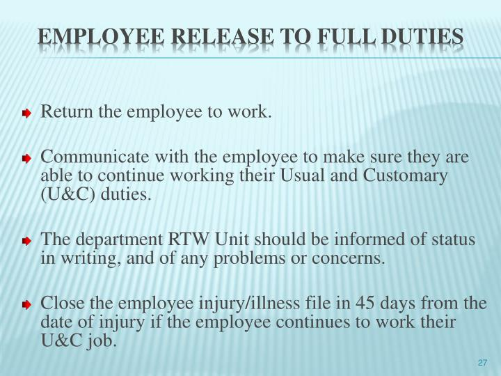 Return the employee to work.