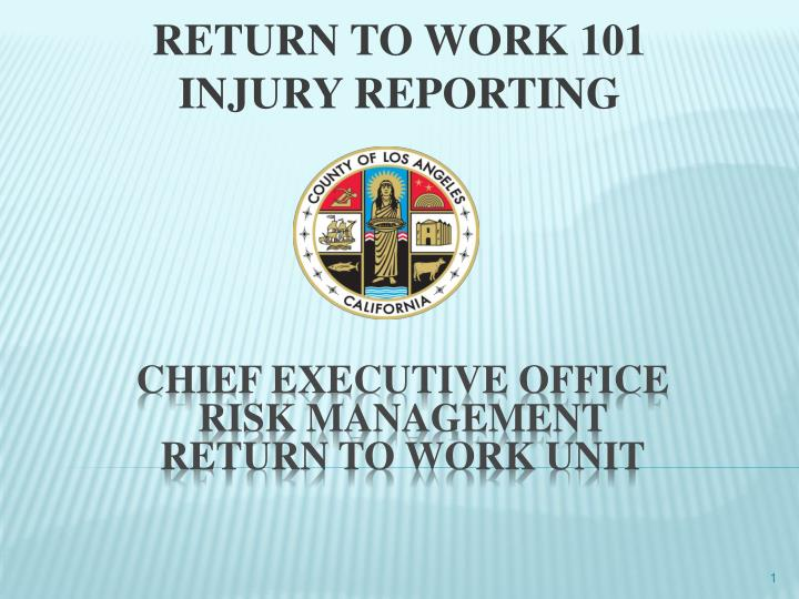 Return to work 101 injury reporting