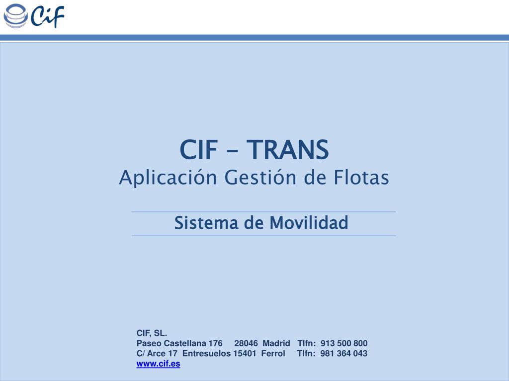 CIF – TRANS