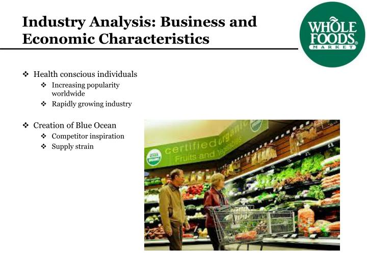 Industry Analysis: Business and Economic Characteristics