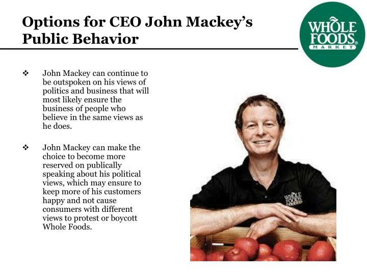 Options for CEO John Mackey's Public Behavior