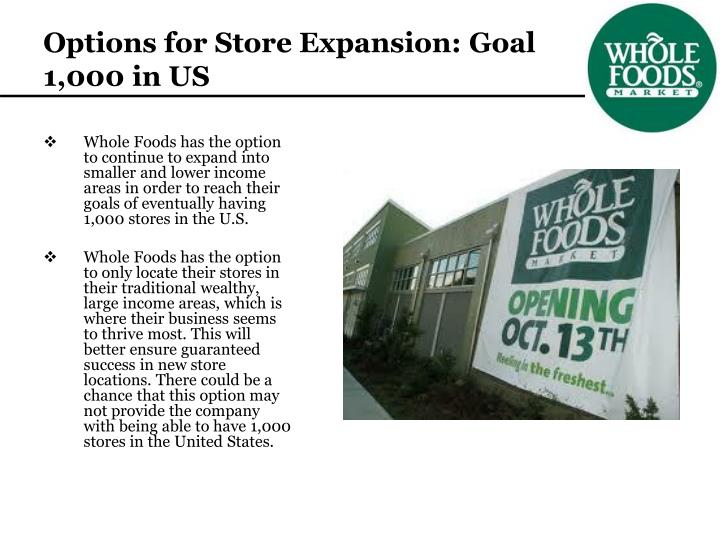 Options for Store Expansion: Goal 1,000 in US