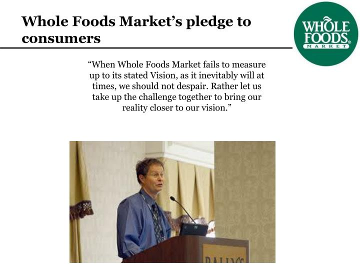 Whole Foods Market's pledge to consumers
