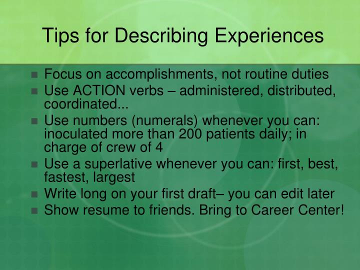 Tips for Describing Experiences