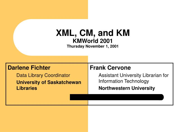 Xml cm and km kmworld 2001 thursday november 1 2001