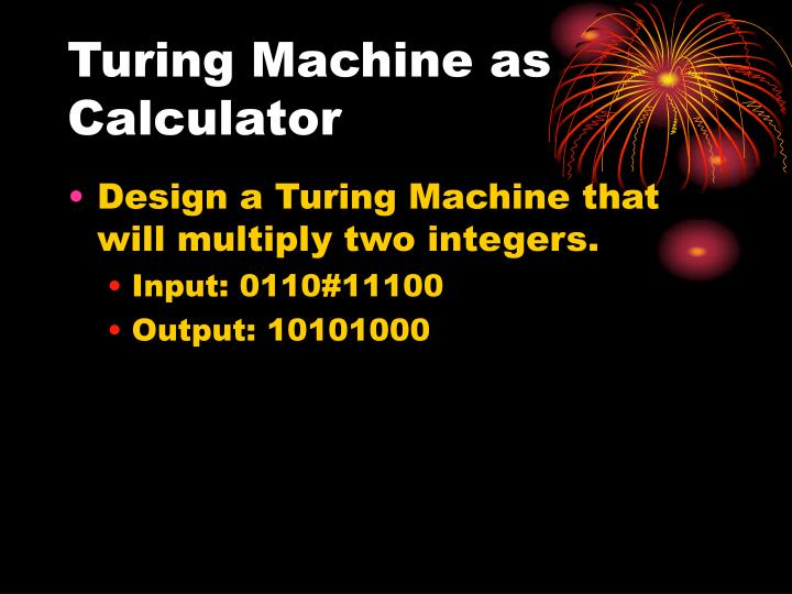 Turing Machine as Calculator