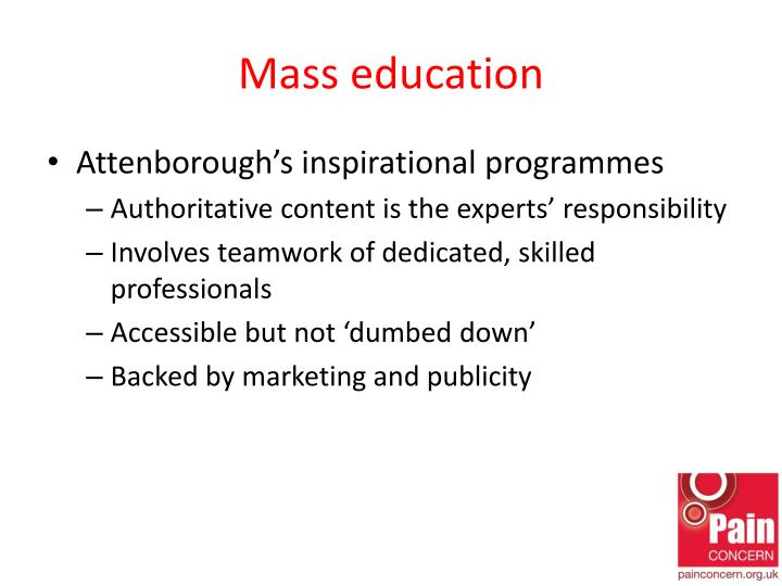 Mass education