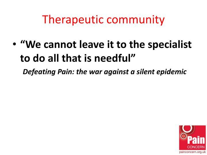 Therapeutic community