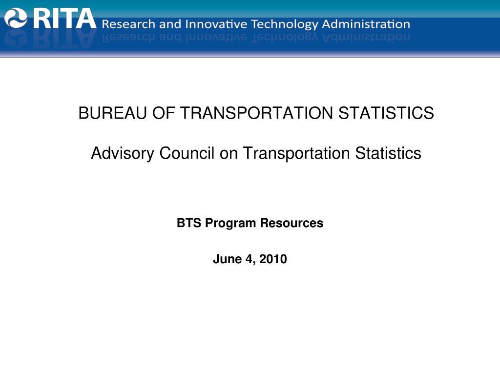 BUREAU OF TRANSPORTATION STATISTICS