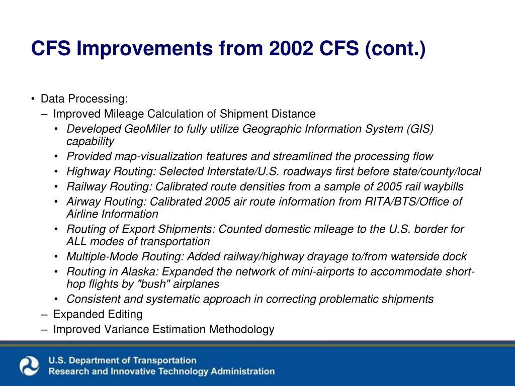 CFS Improvements from 2002 CFS (cont.)