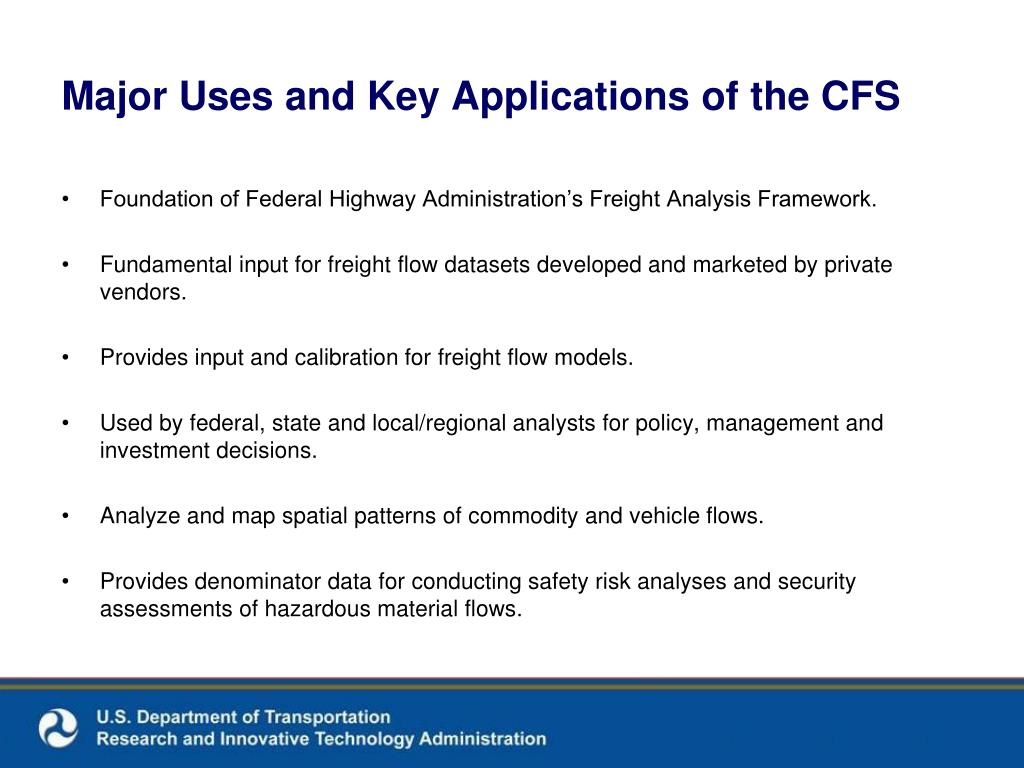 Major Uses and Key Applications of the CFS