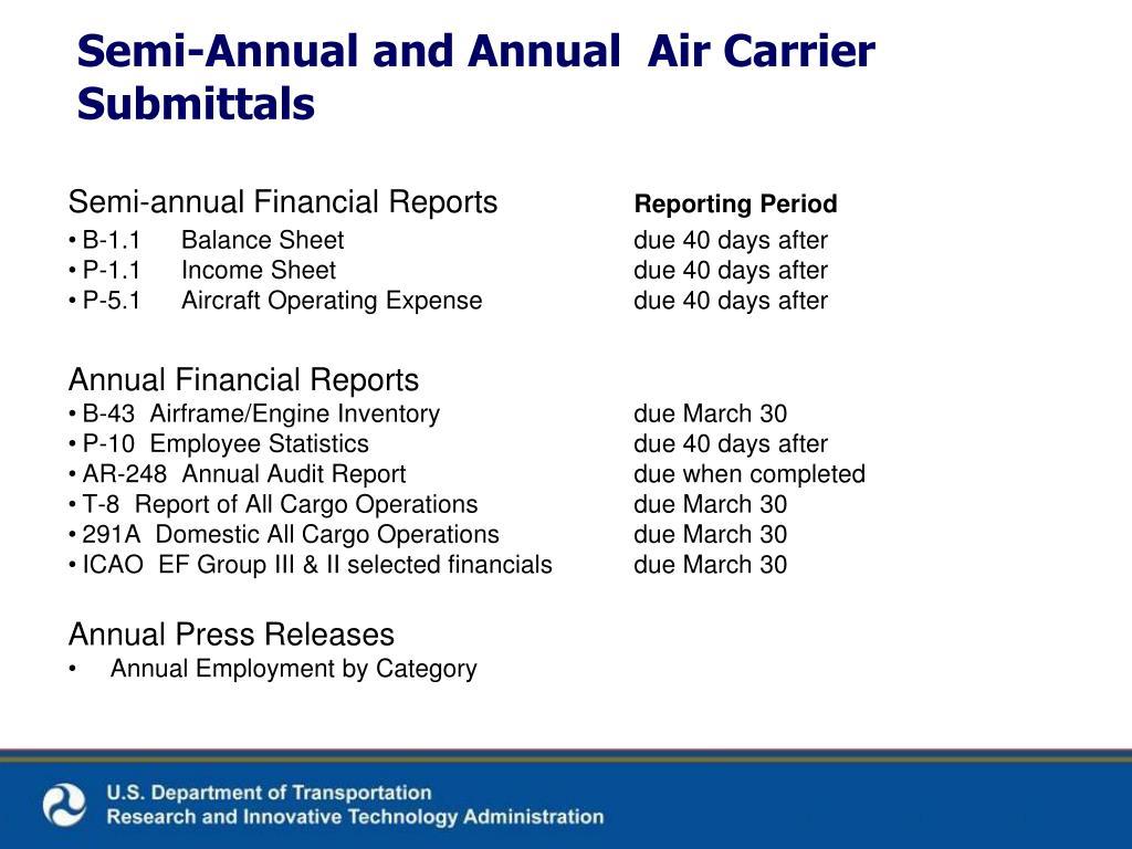 Semi-annual Financial Reports
