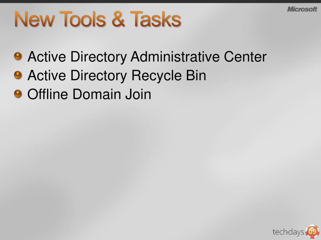 New Tools & Tasks