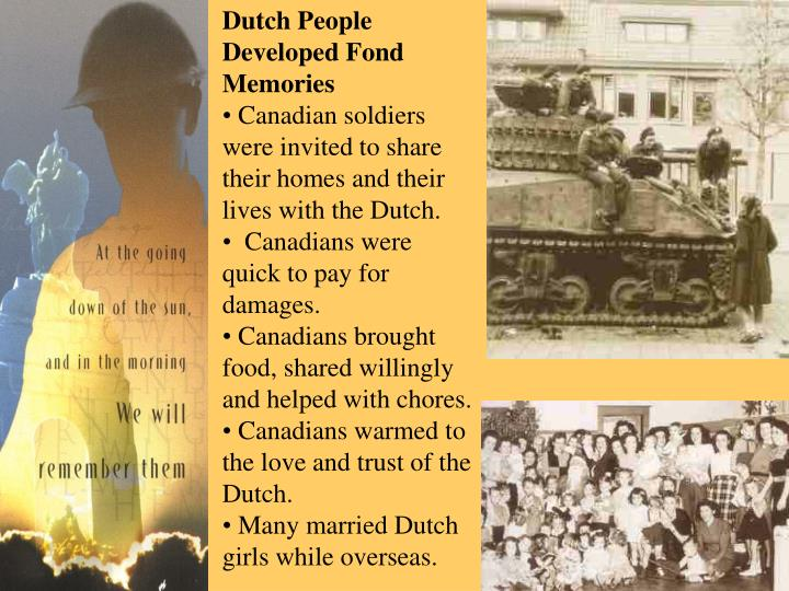 Dutch People Developed Fond Memories