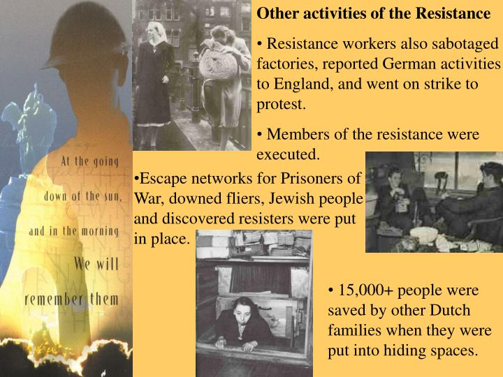 Other activities of the Resistance