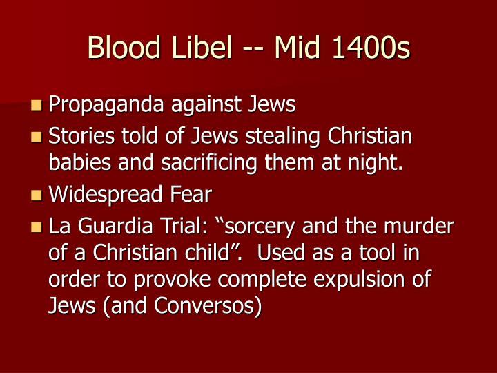 Blood Libel -- Mid 1400s
