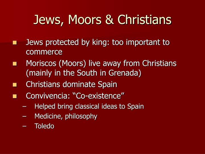 Jews, Moors & Christians