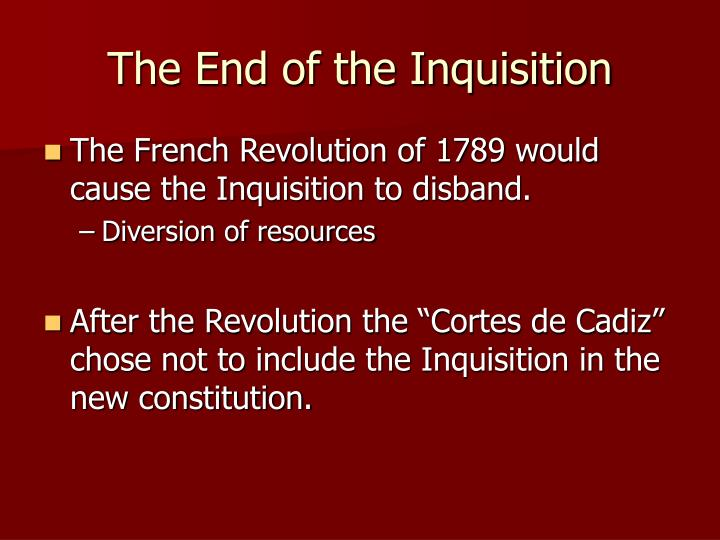 The End of the Inquisition