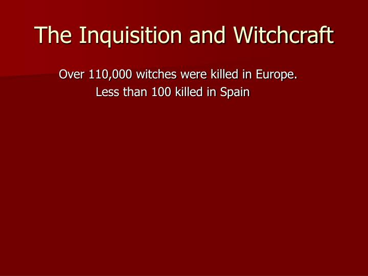 The Inquisition and Witchcraft