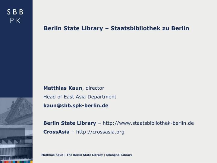 Berlin State Library – Staatsbibliothek zu Berlin