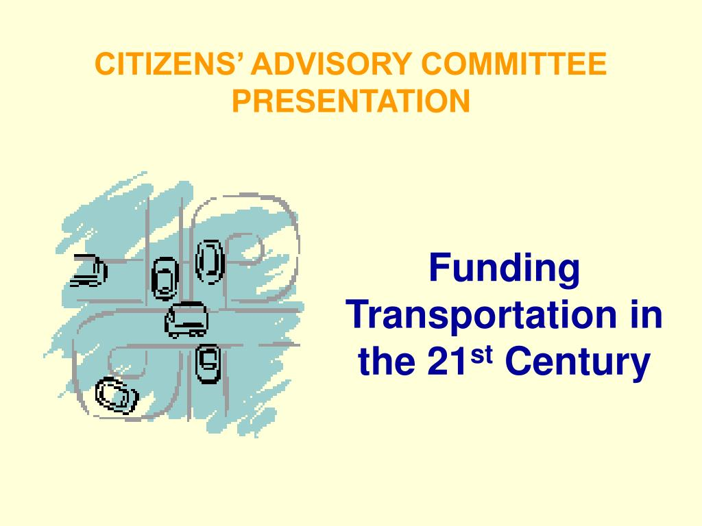 CITIZENS' ADVISORY COMMITTEE PRESENTATION