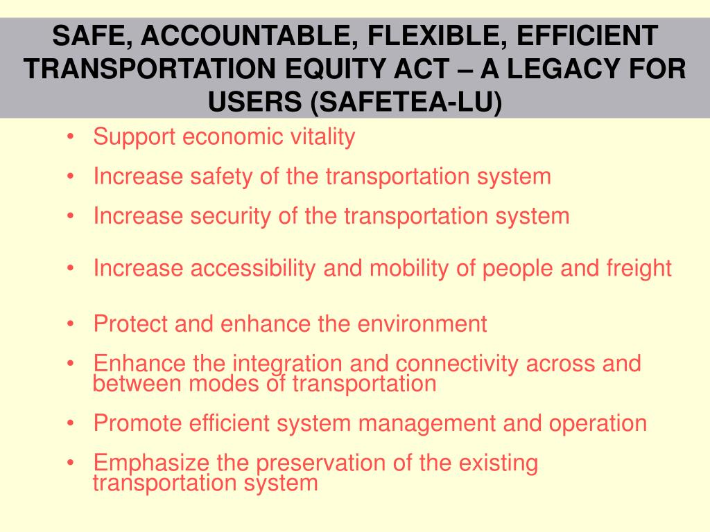SAFE, ACCOUNTABLE, FLEXIBLE, EFFICIENT TRANSPORTATION EQUITY ACT – A LEGACY FOR USERS (SAFETEA-LU)