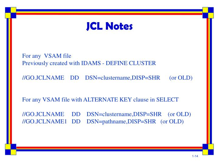 JCL Notes