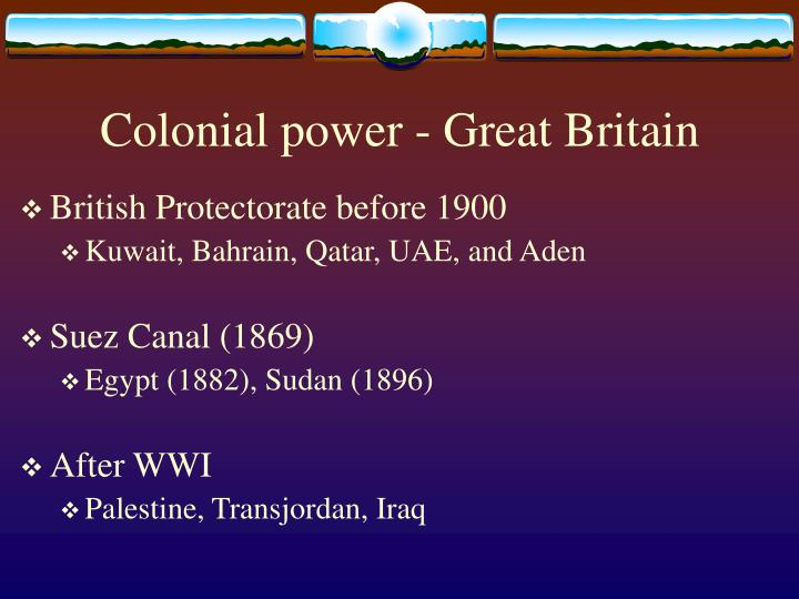 Colonial power - Great Britain