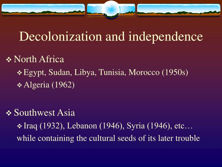 Decolonization and independence