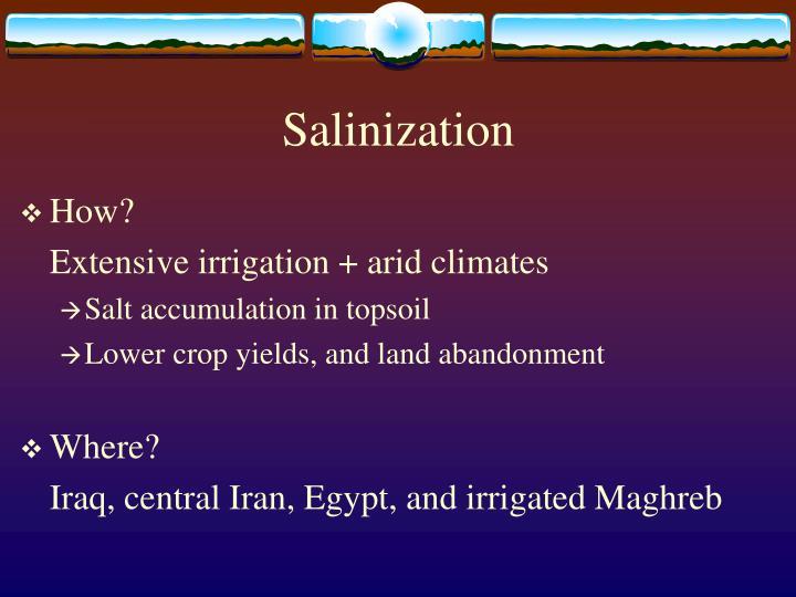 Salinization
