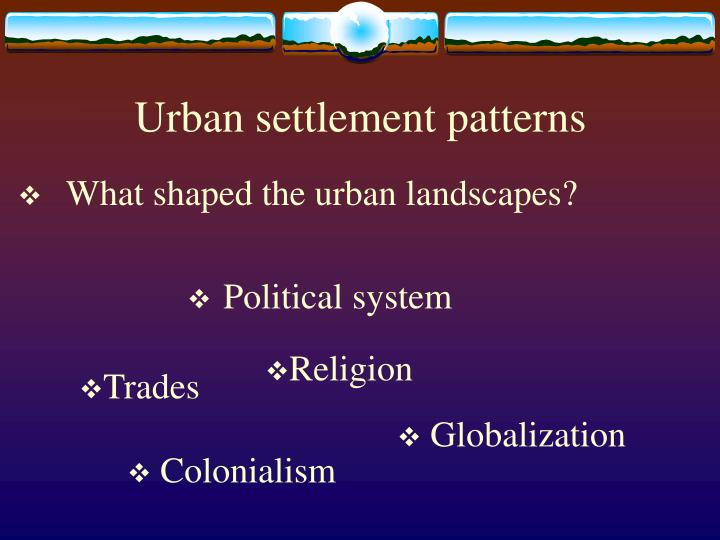 Urban settlement patterns
