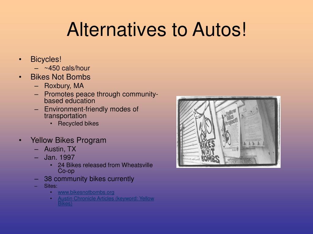 Alternatives to Autos!